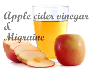 Apple cider vinegar and Migraine?
