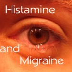 Migraine and Histamine: Part 1