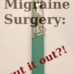 Migraine Surgery – Should it be Banned?