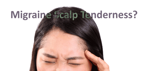Migraine Scalp Tenderness?