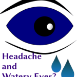 Headache and Watery Eyes