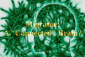 Migraine - a connected brain