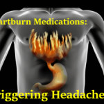 "Why Headache Patients Are Running from Esomeprazole (Nexium) and other ""Heartburn"" Drugs"