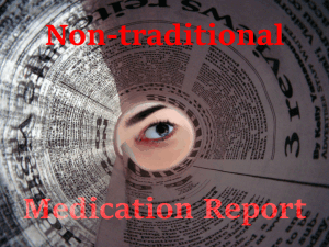 Non-traditional Medication Report