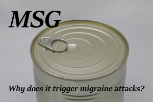 MSG: Why does it trigger migraine attacks?