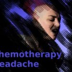 Chemotherapy Headache