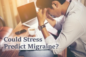 Could stress predict migraine?