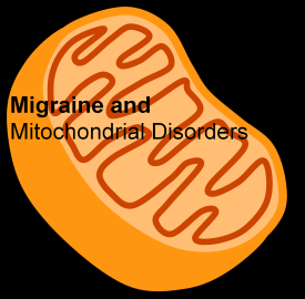 Migraine and mitochondrial disorders